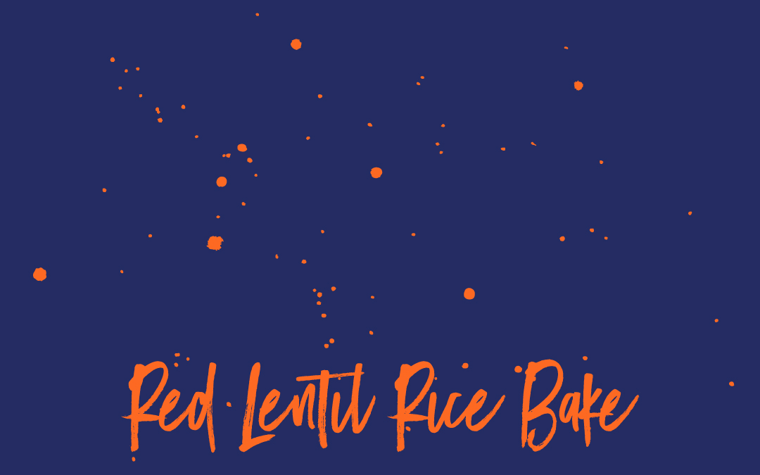 Vegan Staples: Red Lentil Rice Bake