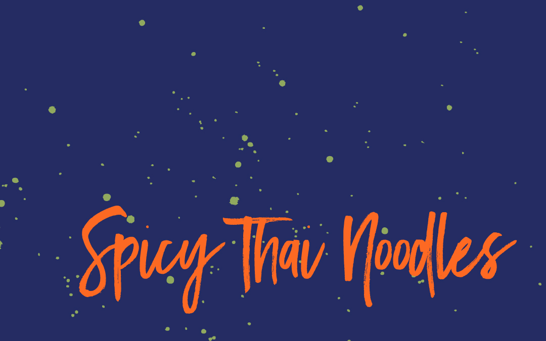 Vegan staples: Spicy thai noodles