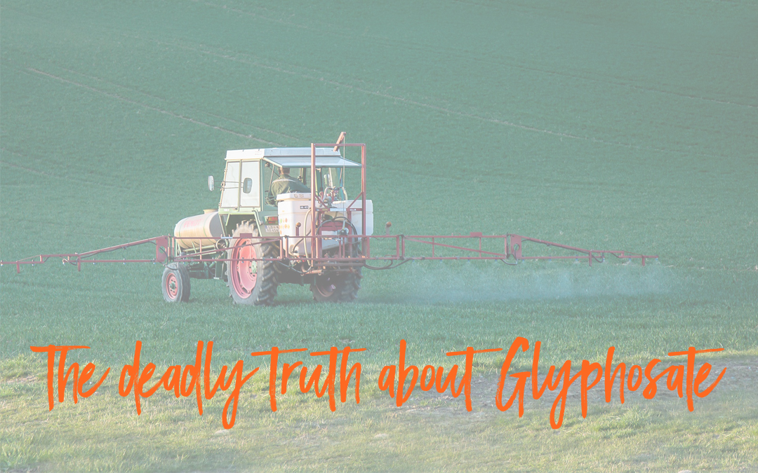 The truth about glyphosate