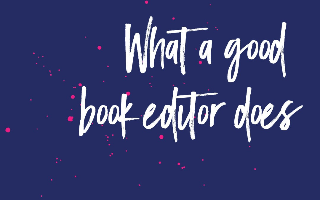5 Things a Good Book Editor Does