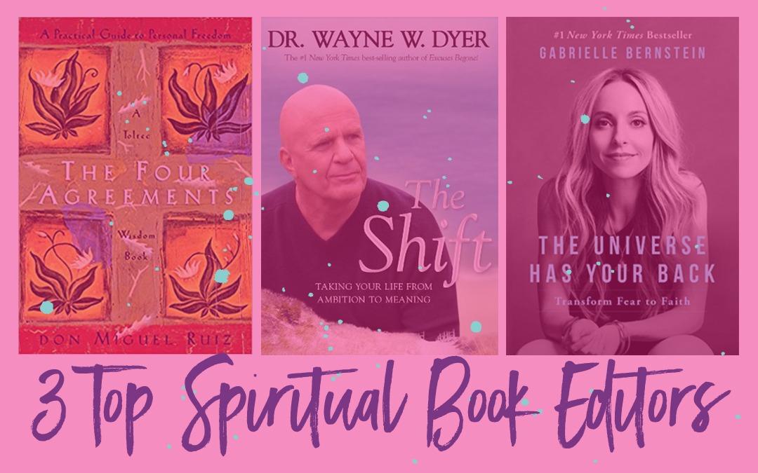 3 Spiritual Book Editors You Should Know