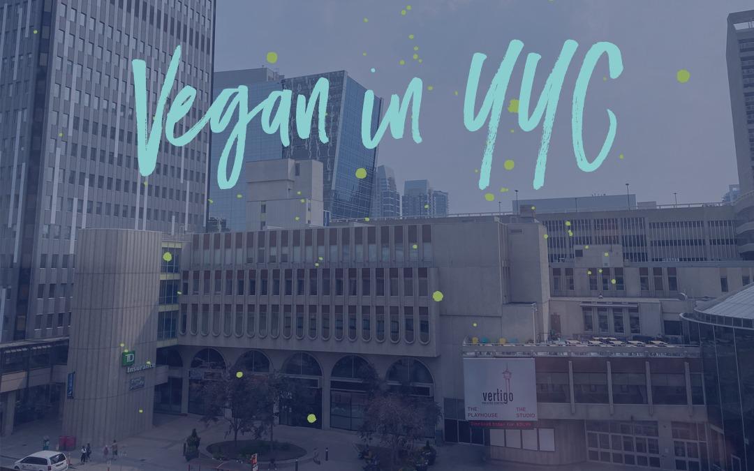 Going vegan in Calgary